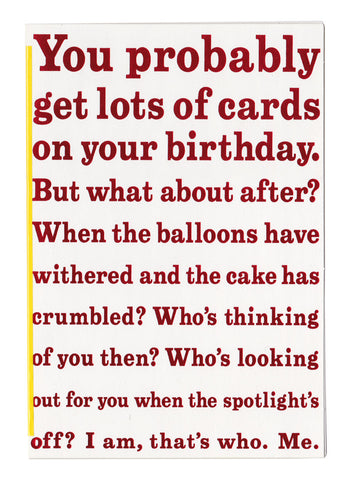 greetings: you probably get lots of cards on your birthday