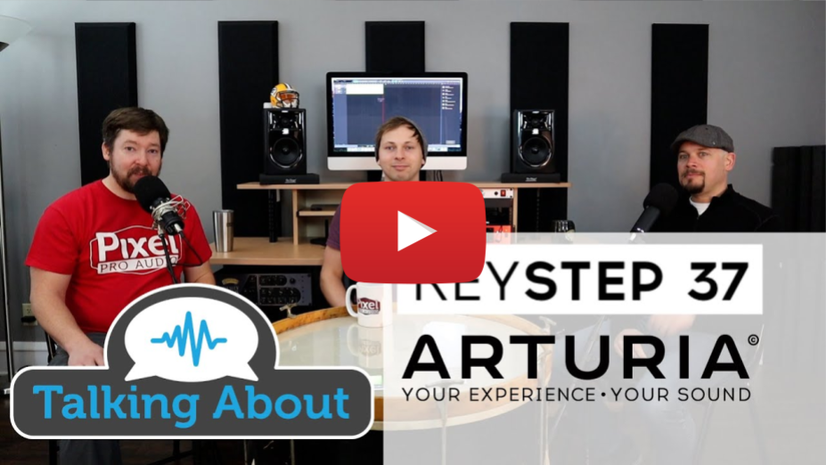 PPA Unfiltered - Arturia KeyStep 37 Controller and Sequencer