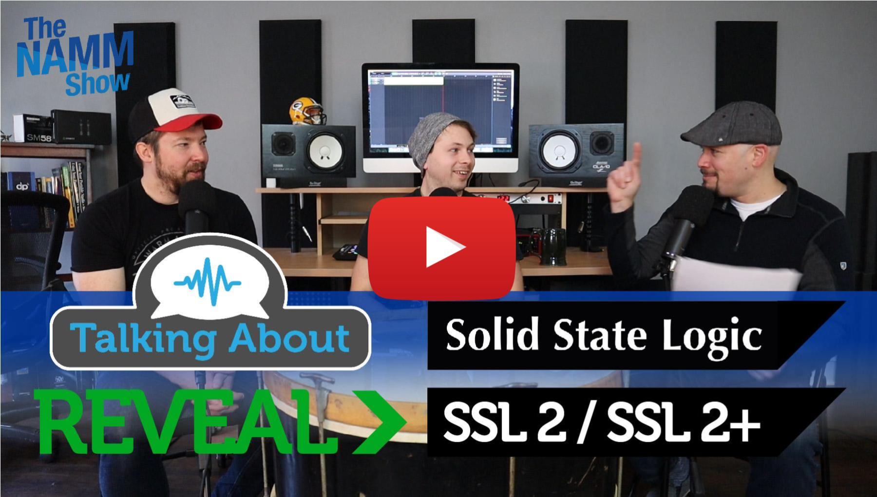 Unfiltered Coverage - SSL Two and Two+ NAMM 2020