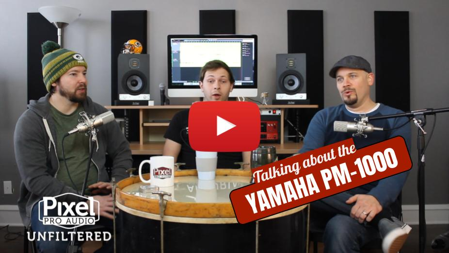 Weekly Show - Pixel Pro Audio: Unfiltered - Yamaha PM-1000