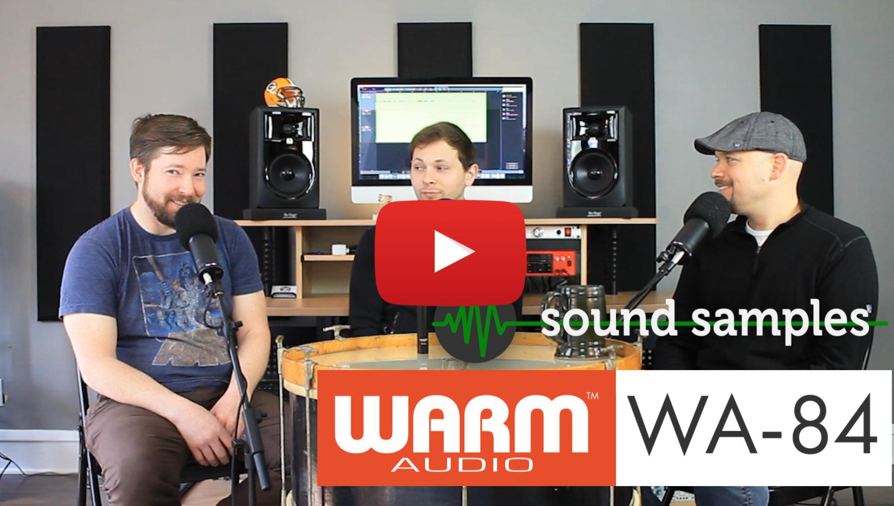 Weekly Show - PPA Unfiltered - Warm Audio WA84 Sound Samples!