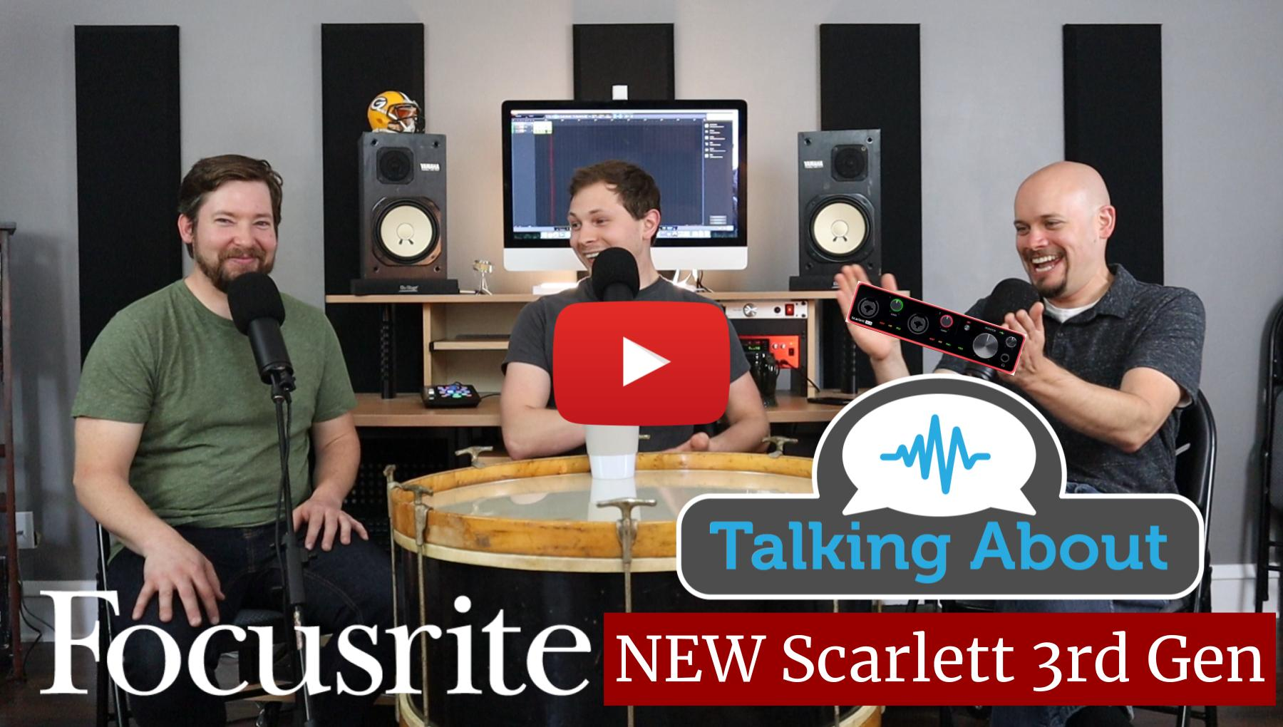 Weekly Show - PPA Unfiltered - NEW Focusrite Scarlett Gen 3 Interfaces!