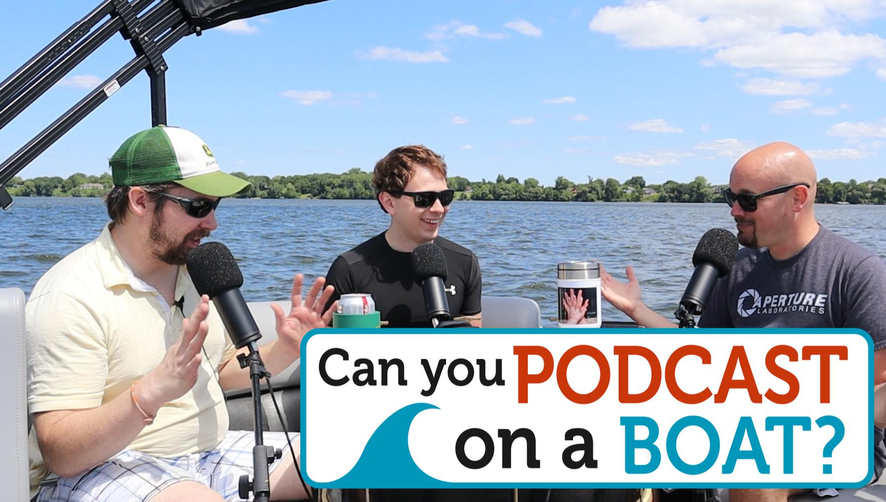 Weekly Show - PPA: Unfiltered - Can You Record a Podcast on a Boat?