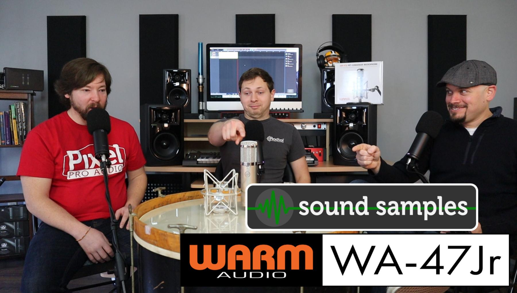 Weekly Show - PPA Unfiltered - Warm Audio WA-47 Jr - Sound Samples!