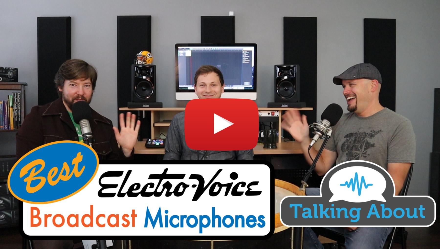 Weekly Show - PPA Unfiltered - Electro-Voice Broadcast Microphone Comparison