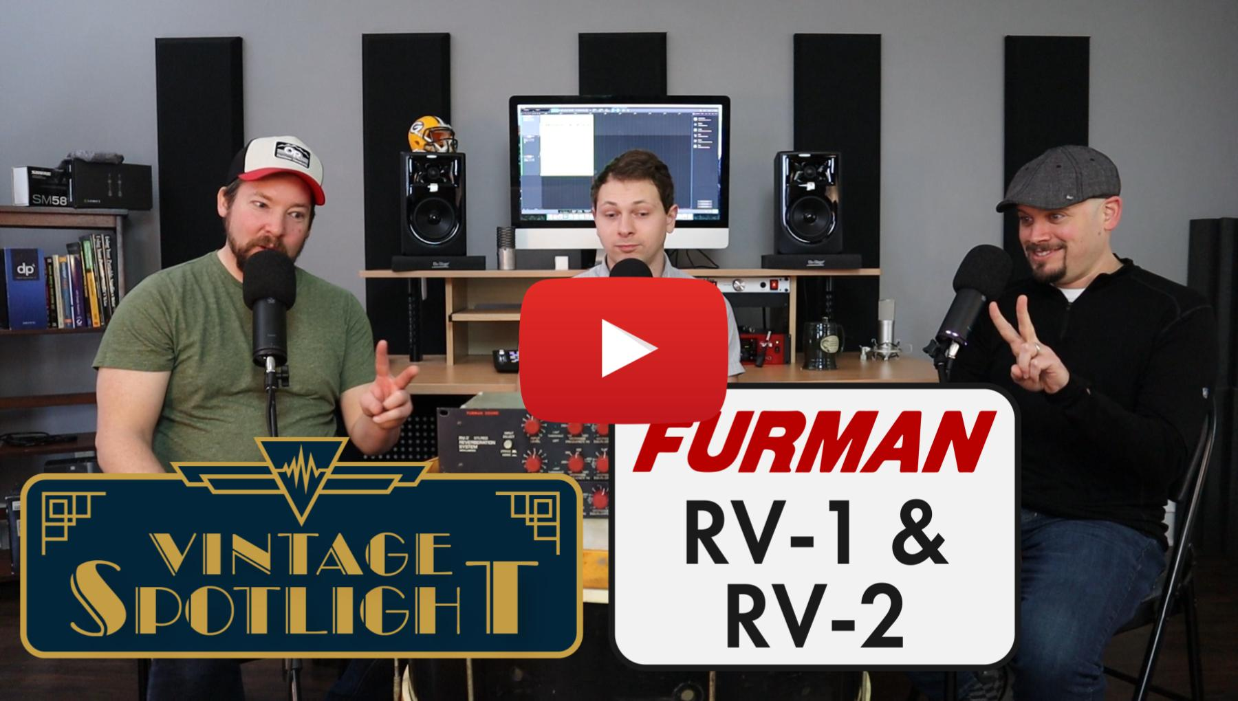 Weekly Show - PPA Unfiltered - Furman RV-1 and RV-2 Vintage Spring Reverb