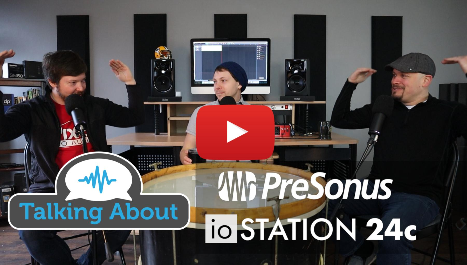 Weekly Show - PPA Unfiltered - PreSonus ioStation 24c