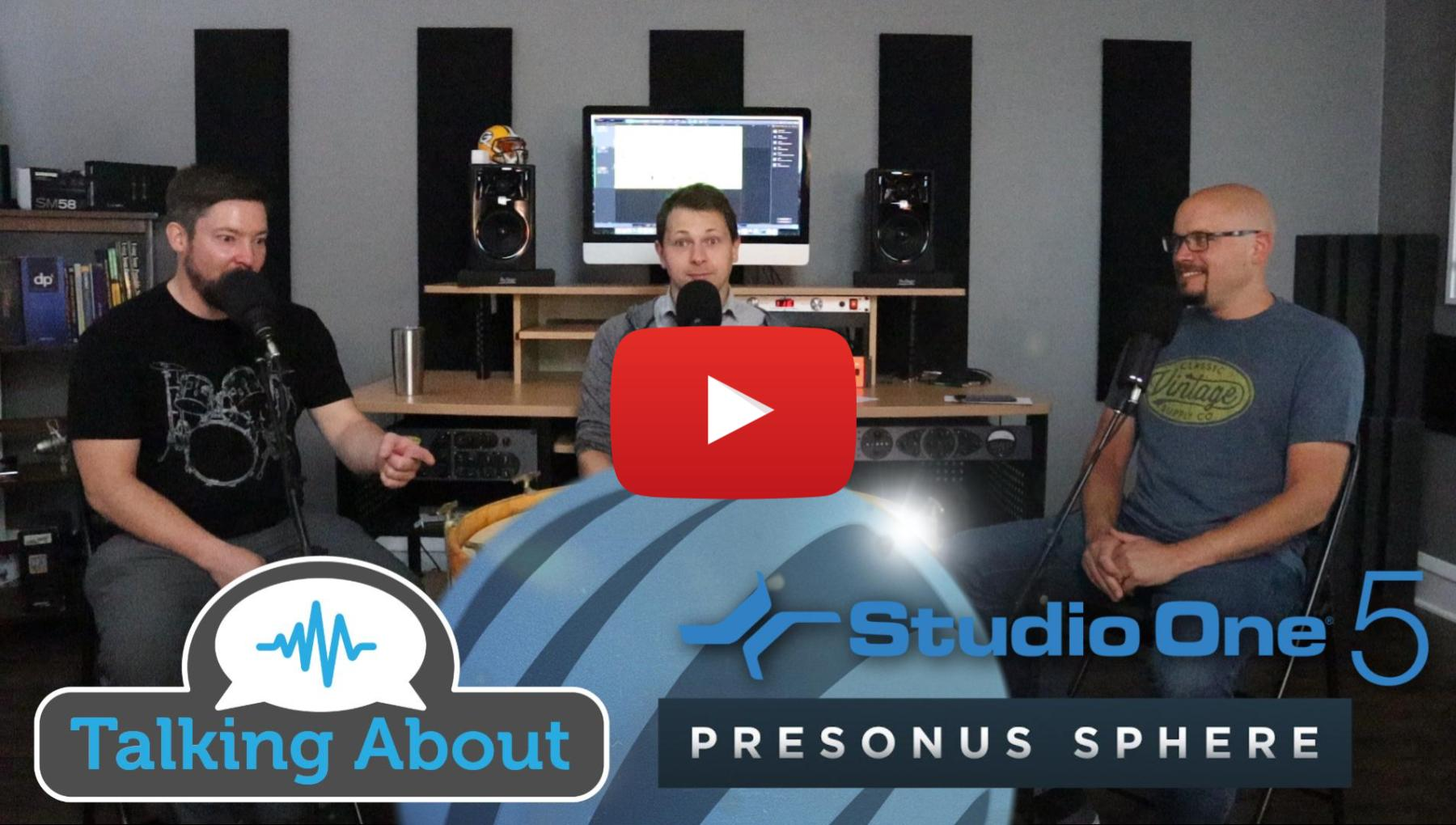 PPA Unfiltered - PreSonus Sphere and Studio One 5 Launch!