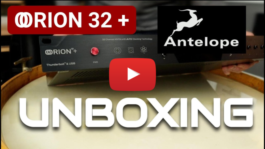 Unboxing Antelope Audio Orion 32+ Gen3