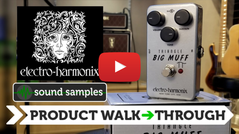 Electro-Harmonix Triangle Big Muff Pi Pedal Walk-Through