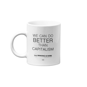 Better Than Capitalism Mug