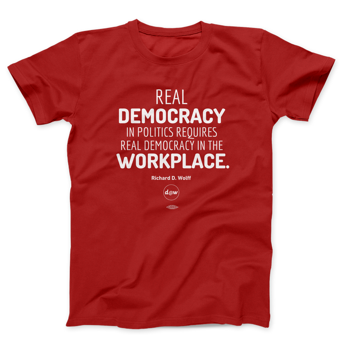 Richard Wolff Quote T-Shirt