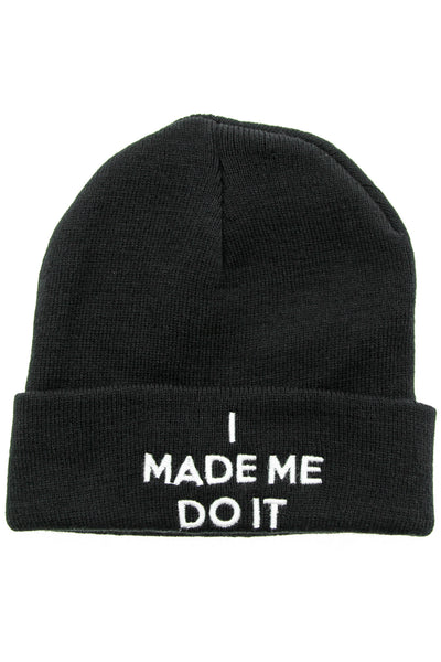I MADE ME DO IT BEANIE