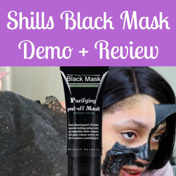 Baby Smooth Skin | Shills Black Mask Demo + Review
