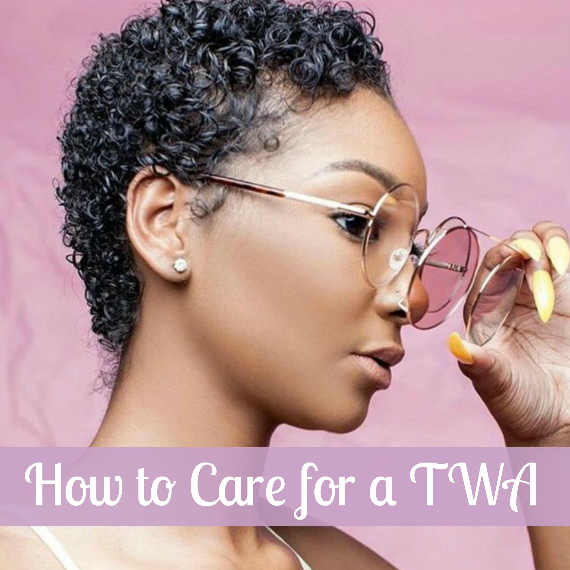 HOW TO CARE FOR A TWA