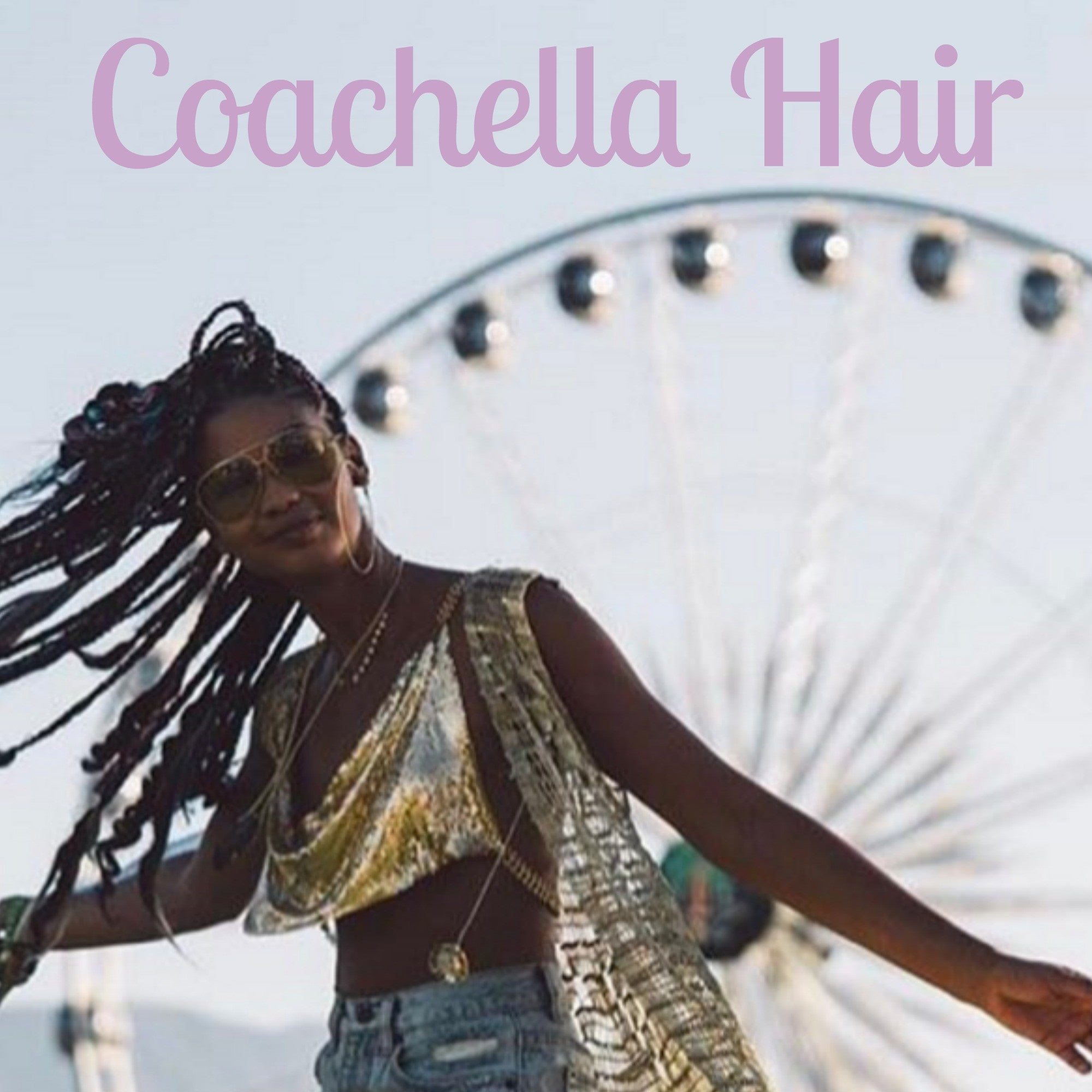 Get the look: Coachella Hair 2017