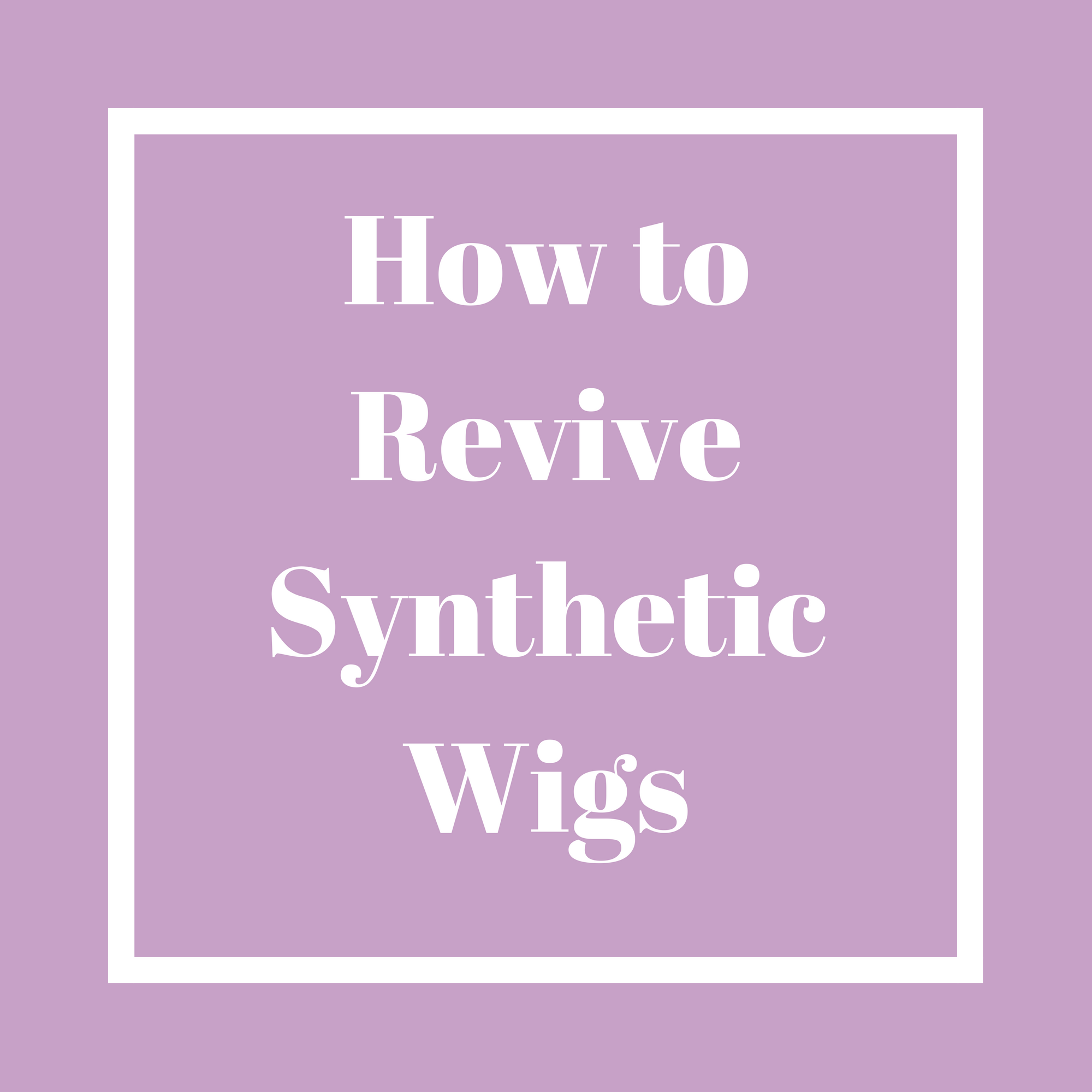How To Revive Synthetic Wigs Beauty Empire