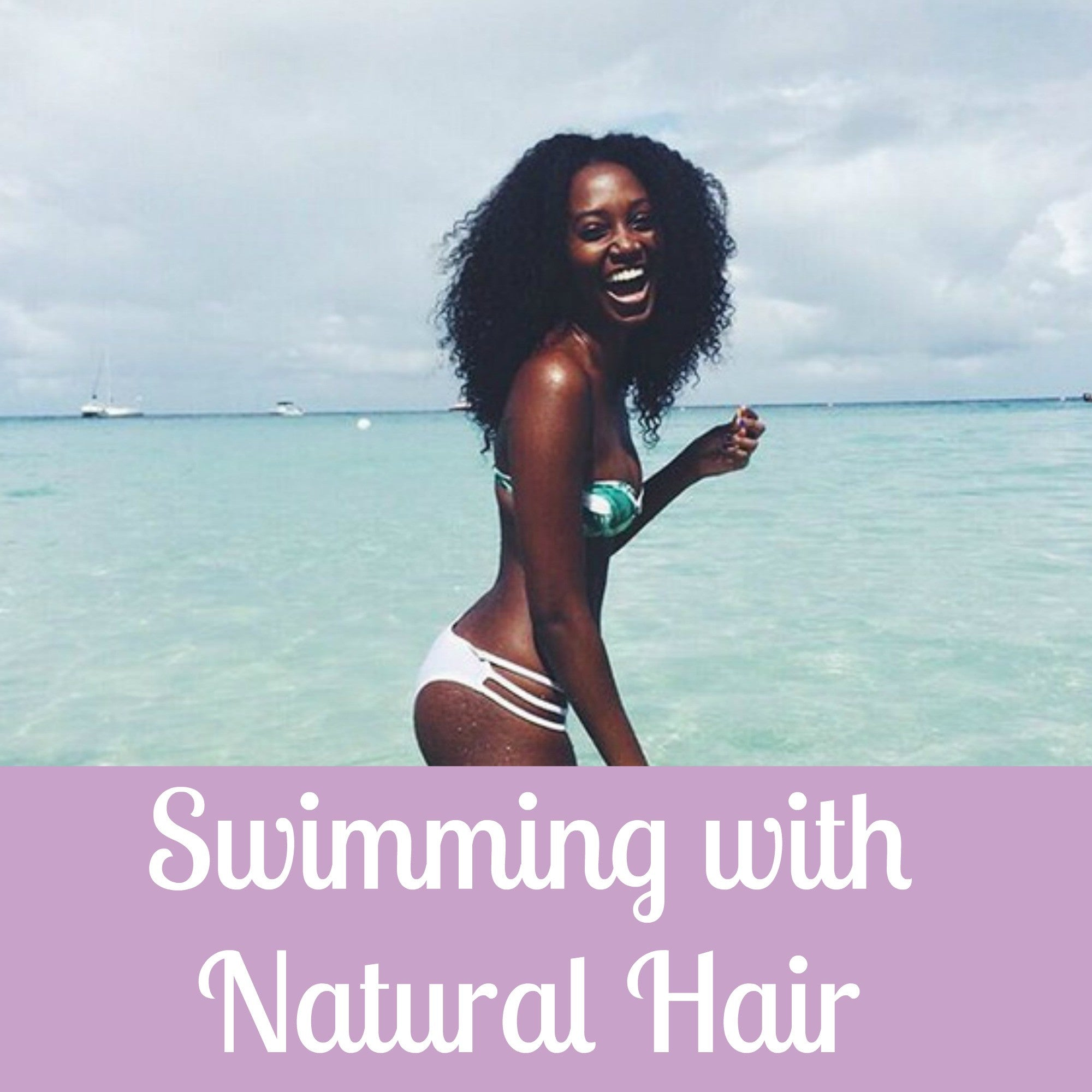 Tips for Swimming with Natural Hair