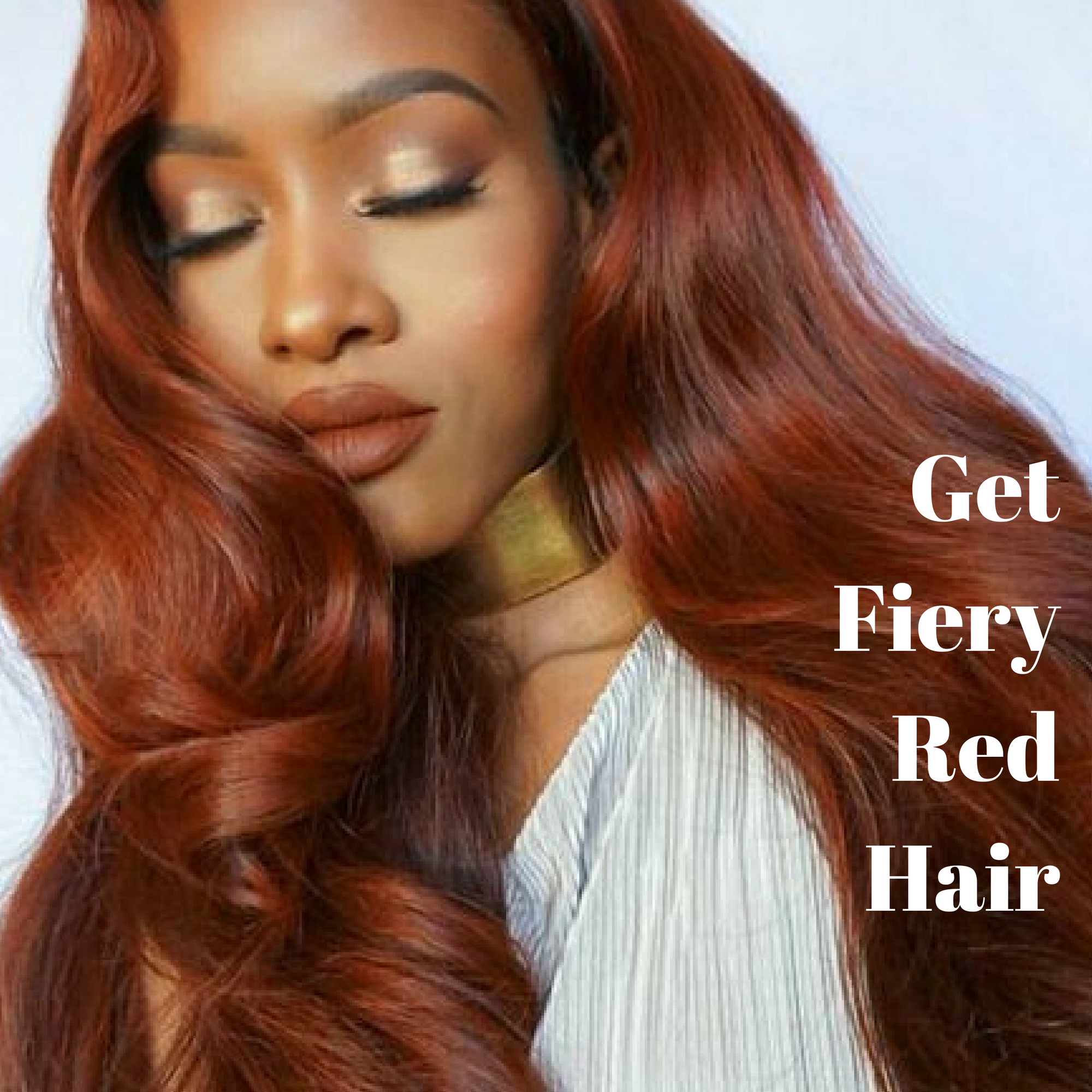 5 REASONS TO TRY FIERY RED HAIR