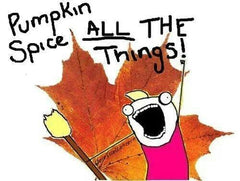 pumpkin spice all the things!