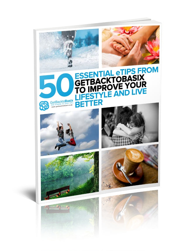 Volume a 50 Essential eTips From Get Back To Basix To Improve Your Lifestyle & Live Better [eBook]