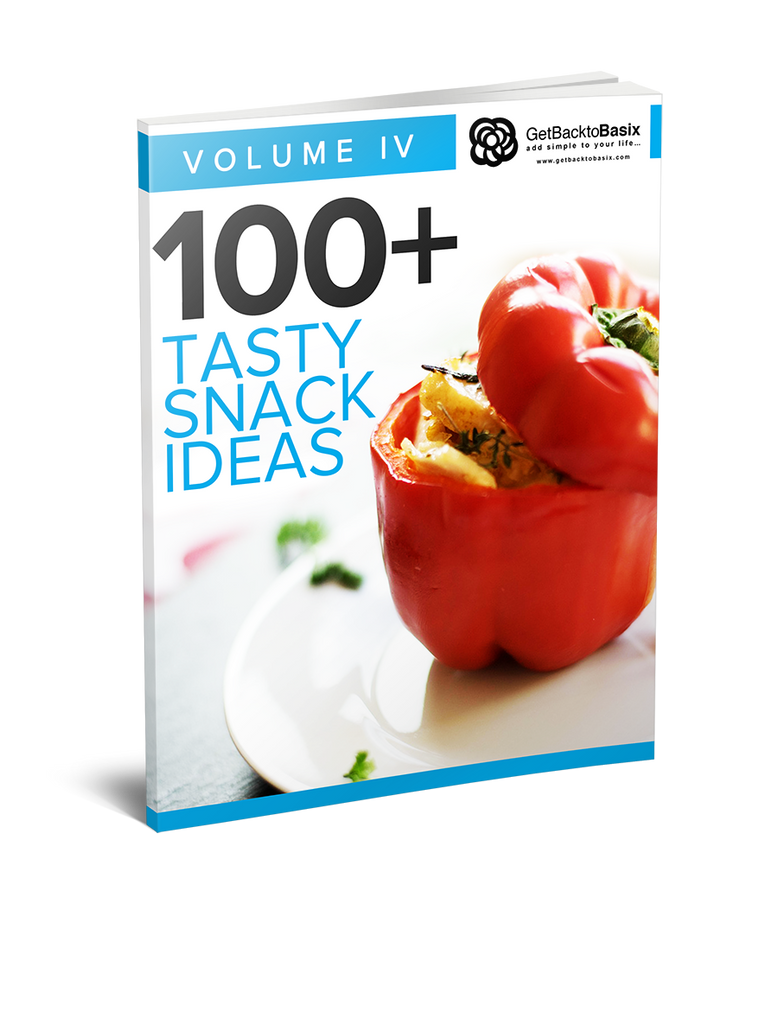 Volume IV: 100+ Tasty Snack Ideas [eBook]