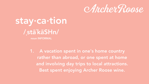 Archer Roose Staycation