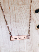 Load image into Gallery viewer, But first, COFFEE hand stamped bar layering necklace //