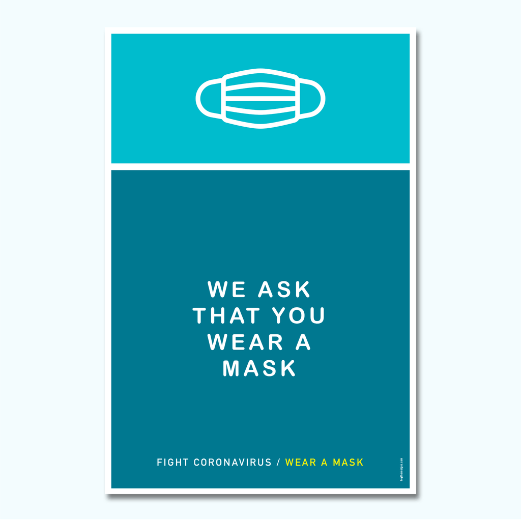 We Ask That You Wear A Mask Foam Core Sign-Foam Core Sign-Hey There Signs