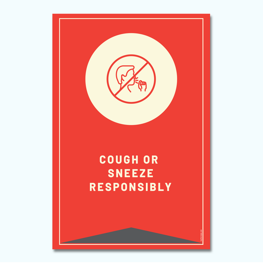 Cough or Sneeze Responsibly Window/Wall Decal-Window/Wall Decal-Hey There Signs
