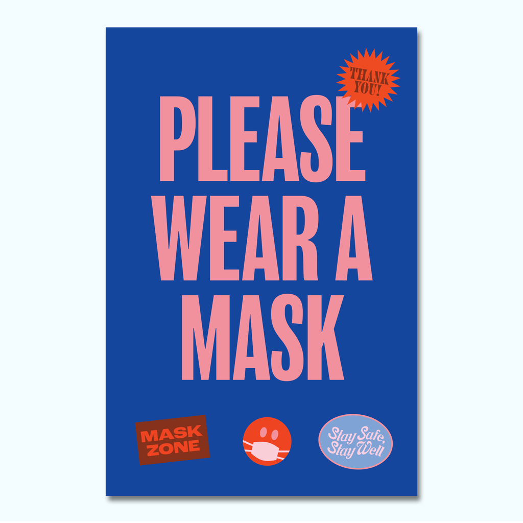 Julia Dankberg - Please Wear A Mask-Hey There Signs