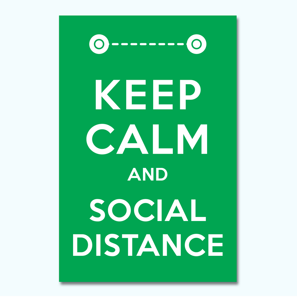 Keep Calm and Social Distance Plastic Sign-Plastic Sign-Hey There Signs