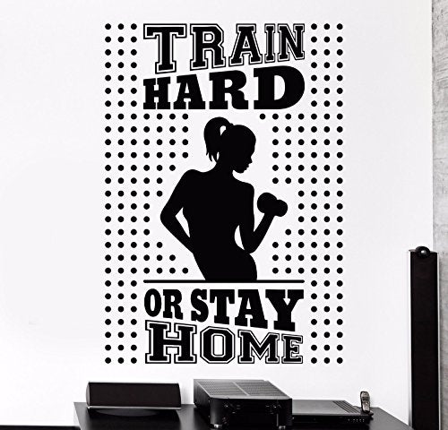 Vinyl Wall Decal Train Hard Or Stay Home Gym Fitness Trainer Stickers 748