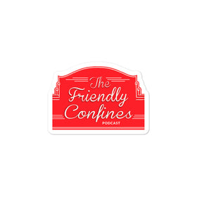 Friendly Confines Sticker