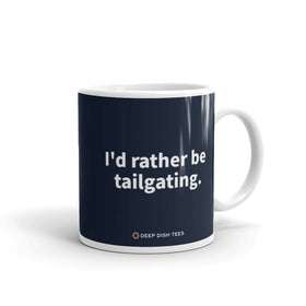 South Lot - I'd Rather Be Tailgating Coffee Mug