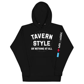 Tavern Style (Or Nothing At All) Hoodie