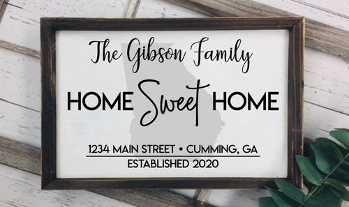 Custom Home Sweet Home Sign - 12