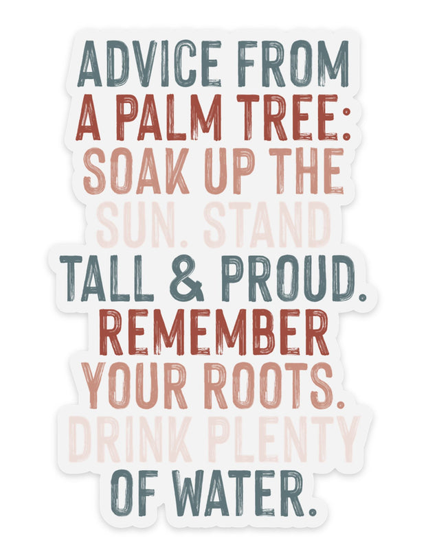 Advice From a Palm Tree - Sticker