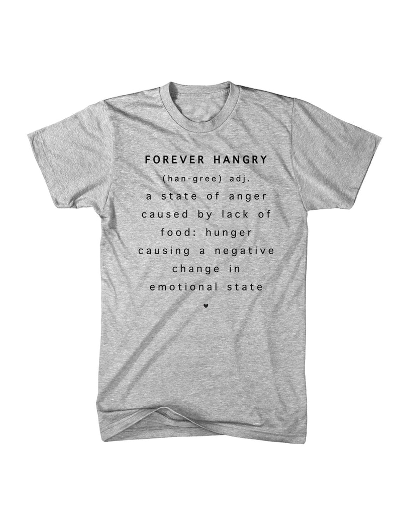 Forever Hangry Triblend Tee