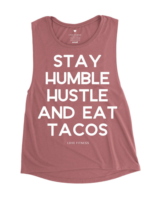 Stay Humble & Eat Tacos