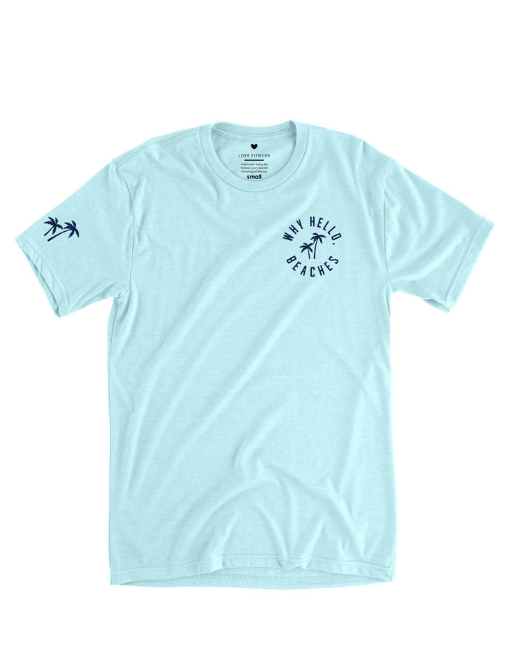 Why Hello, Beaches Tee - Ice Blue