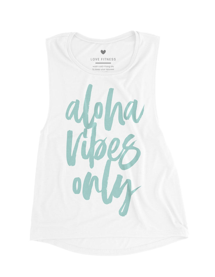 Aloha Vibes Only - White Muscle Tank