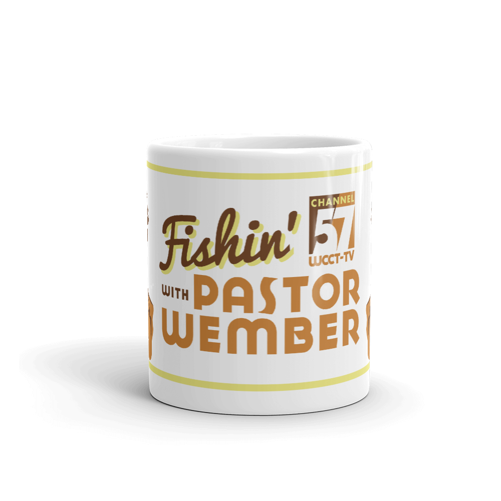 """Fishin' with Pastor Wember"" Mug"