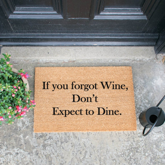If You Forgot Wine, Don't Expect To Dine Doormat