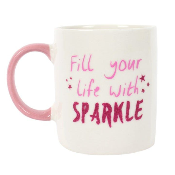 Fill Your Life With Sparkle Mug