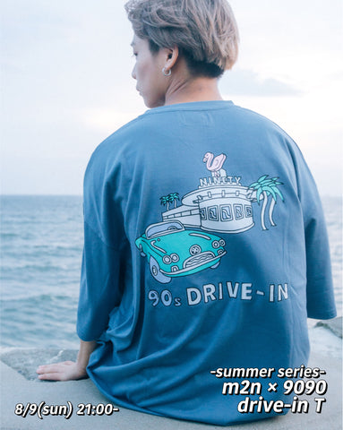 [8/9(sun)21:00- 受注生産 ] m2n×9090 summer drive-in green T (dull blue)【original】