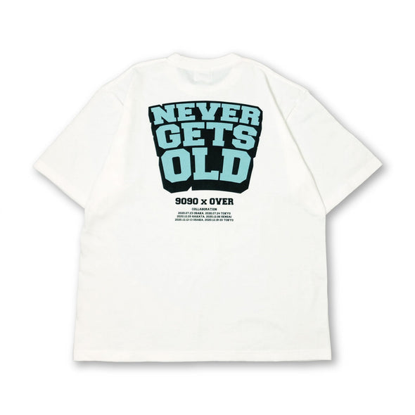 [4/3(土)21:00-]over × 9090 NEVER GETS OLD Tee(ホワイト)【original】