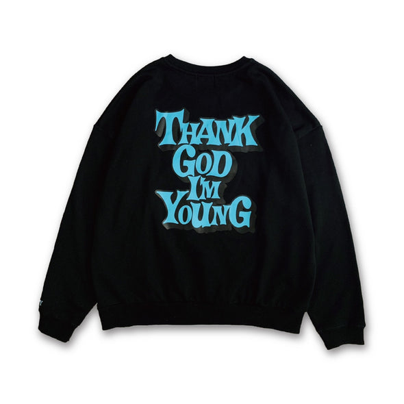 [3/06(土)21:00-]THANK GOD I'M YOUNG Sweat(ブラック)【original】