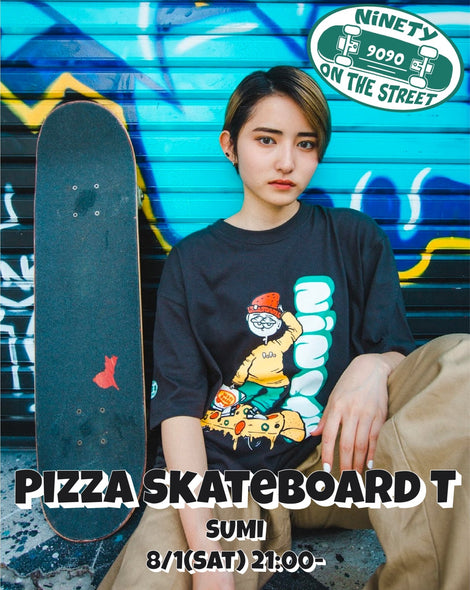 【8/2(sun)21:00- 受注生産】Pizza Skateboard T(sumi)【original】
