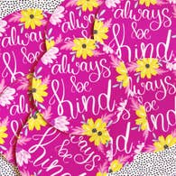 ALWAYS BE KIND VINYL STICKER DECAL-Sticker/Decal-MODE-Couture-Boutique-Womens-Clothing